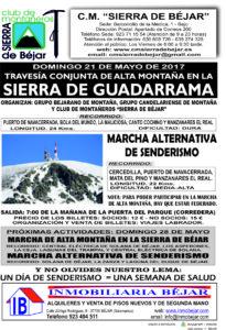 El domingo 21 de mayo nos trasladamos a la madrileña Sierra de Guadarrama. Allí tenemos dos alternativas a realizar: travesía de alta montaña o marcha de senderismo de 22 kms.