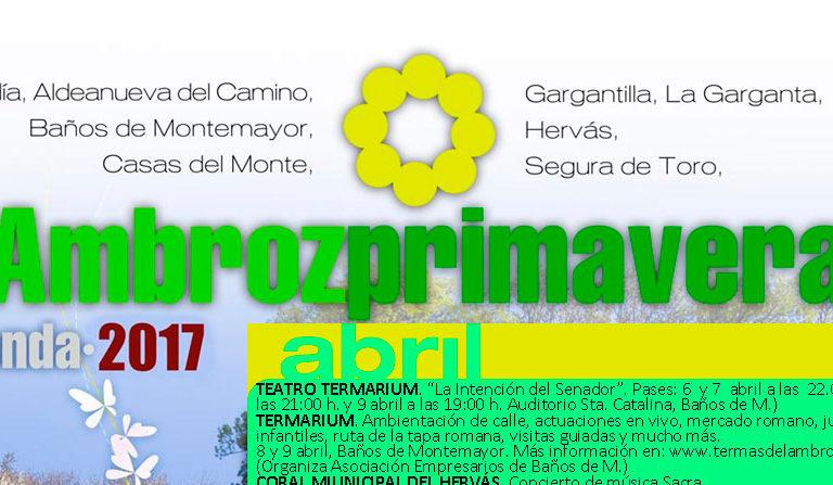 PROGRAMA Primavera en el Valle del Ambroz: teatro, ferias, fiestas patronales, romerías, rutas, festivales, exposiciones..